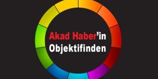 Akad Haber'in Objektifinden...