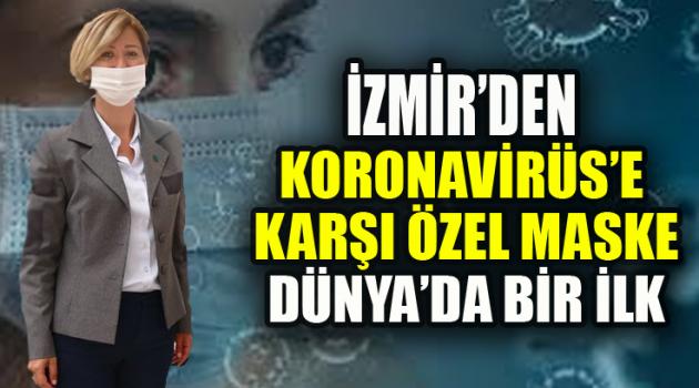 İZMİR'DEN KORONAVİRÜS'E KARŞI MENTOLLÜ MASKE DÜNYA'DA BİR İLK